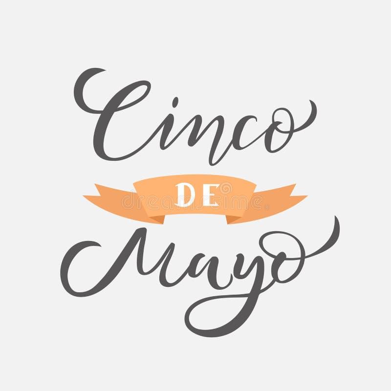 Cinco de在文本上写字的马约角 传统墨西哥假日 贺卡,海报,邀请飞行物的印刷术行情 向量例证