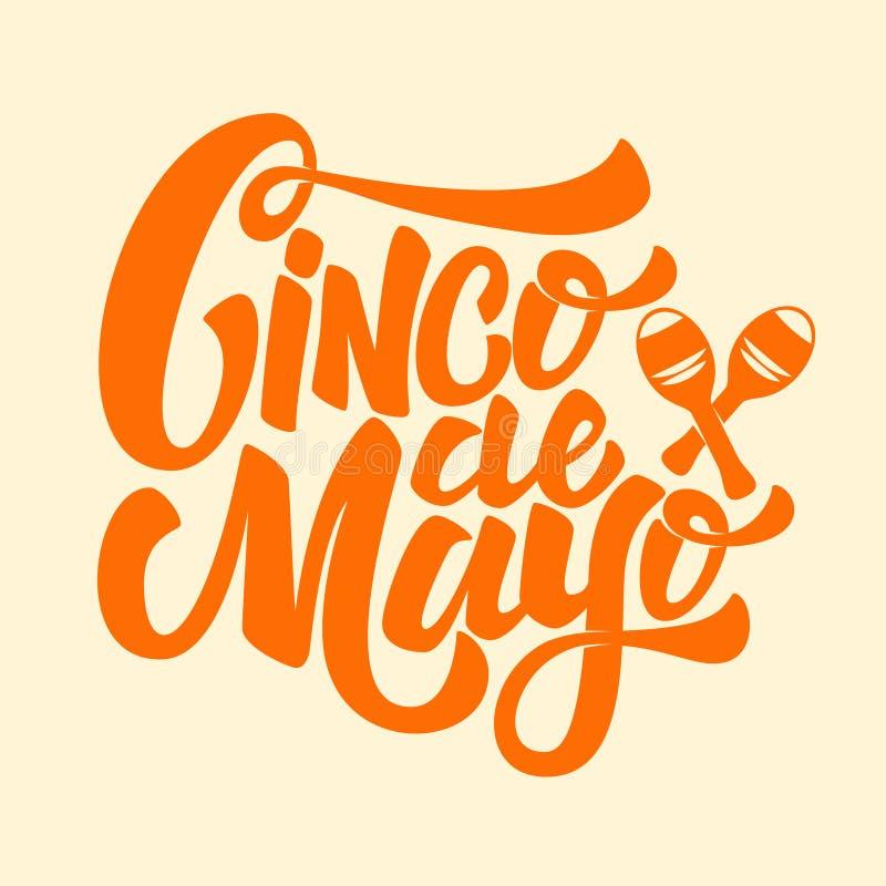Cinco De Mayo Übergeben Sie die gezogene Beschriftungsphrase, die auf weißem BAC lokalisiert wird lizenzfreie abbildung