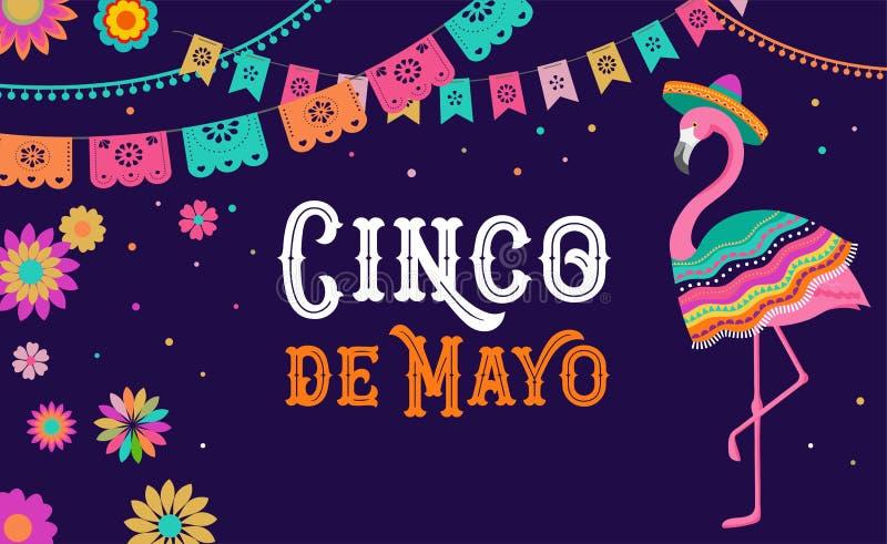 Cinco de Mayo, bandera mexicana de la fiesta y diseño del cartel con el flamenco, flores, decoraciones stock de ilustración