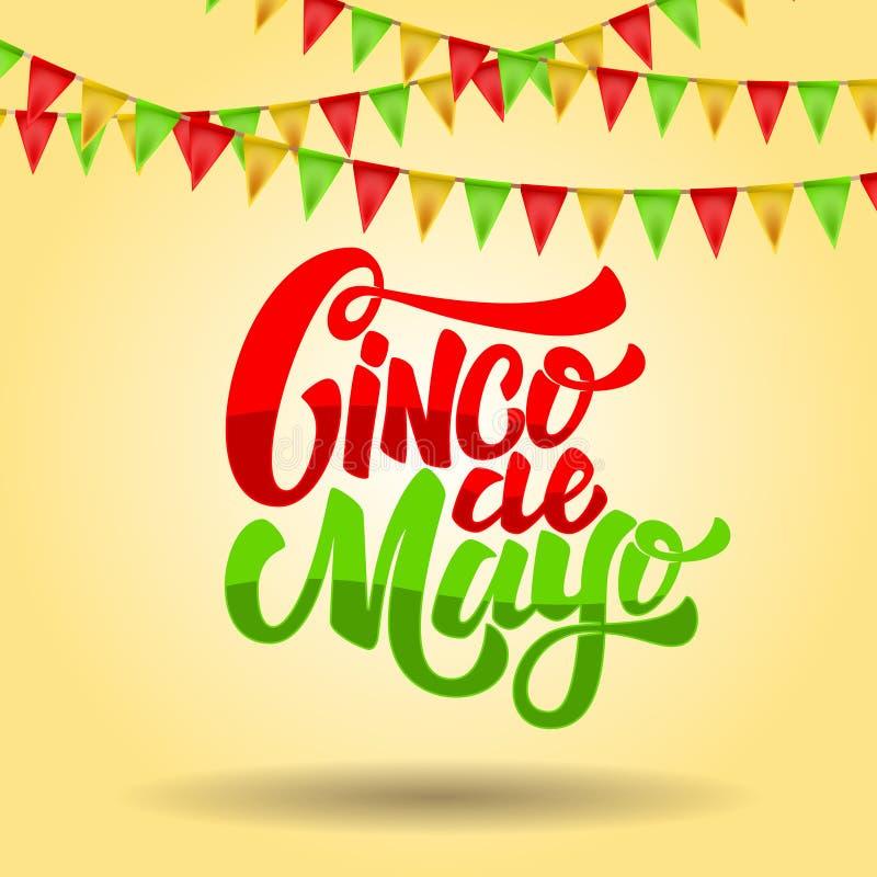 Cinco De Mayo Frase de las letras en fondo con las banderas del carnaval Diseñe el elemento para el cartel, aviador, tarjeta stock de ilustración