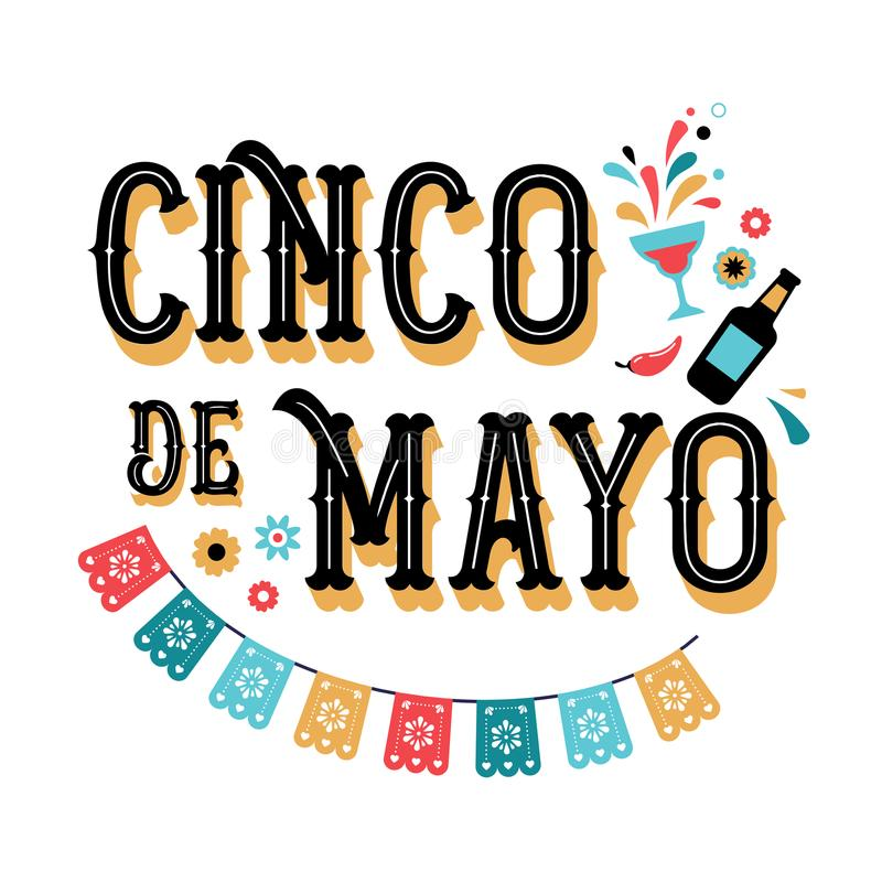 Cinco de Mayo - May 5, federal holiday in Mexico. Fiesta banner and poster design with flags. Flowers, decorations stock illustration