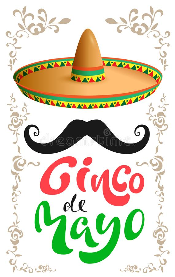 Cinco de Mayo. Mexican sombrero hat, black mustache and handwritten text for greeting card royalty free illustration