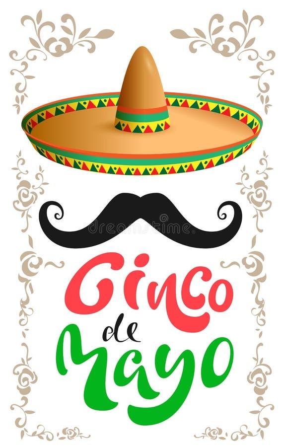 cinco de mayo Mexicansk sombrerohatt, svart mustasch och handskriven text för hälsningkort royaltyfri illustrationer