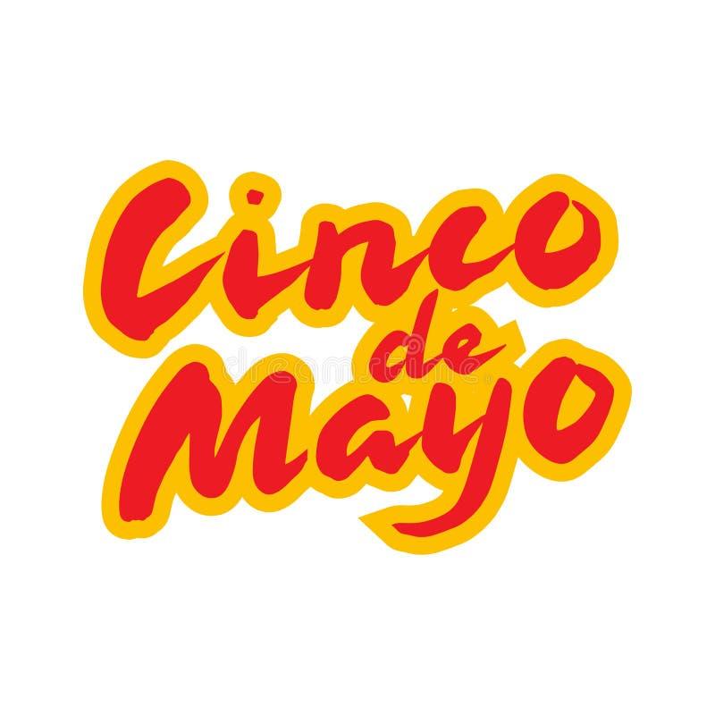 Cinco de Mayo mexikanskt hälsningkort Hand dragen kalligrafibokstäver royaltyfri illustrationer