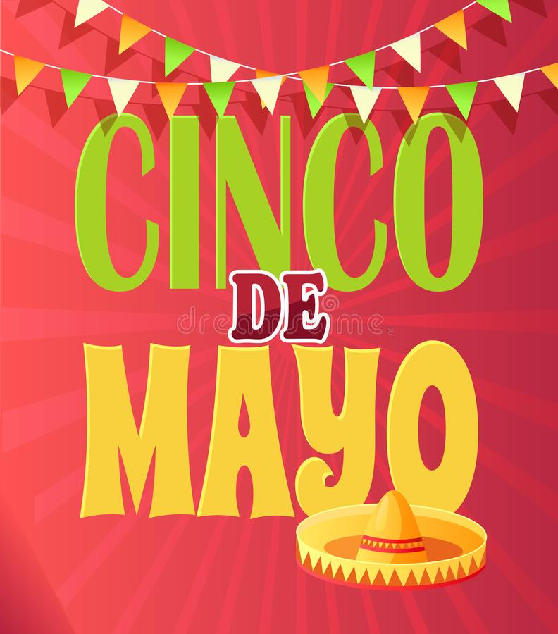 Cinco de Mayo National Holiday, Mexican Sombrero. Mexican sombrero and garland, Cinco de Mayo holiday vector. Mexico hat, national event, celebration and vector illustration
