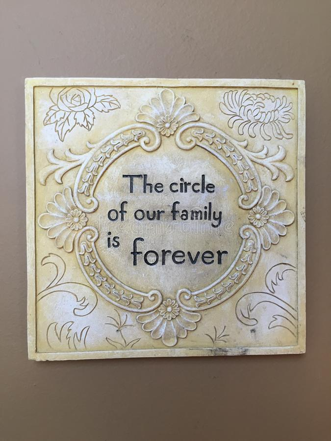 The Circle Of Our Family Is Forever Plaque royalty free stock image