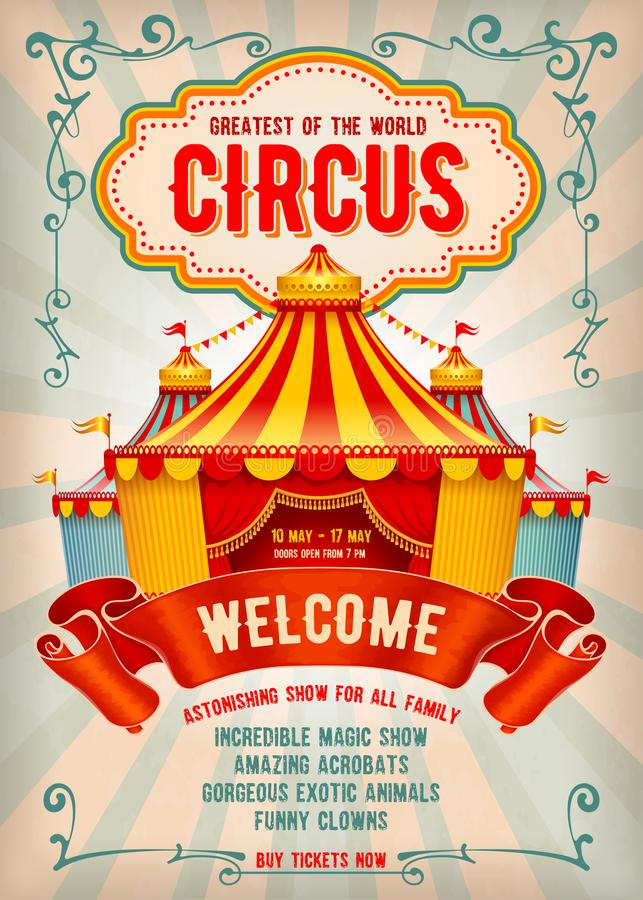 Circus advertising poster. Vintage Circus advertising poster or flyer with big circus marquee. Elegant title, retro background and space for your text. Vector stock illustration