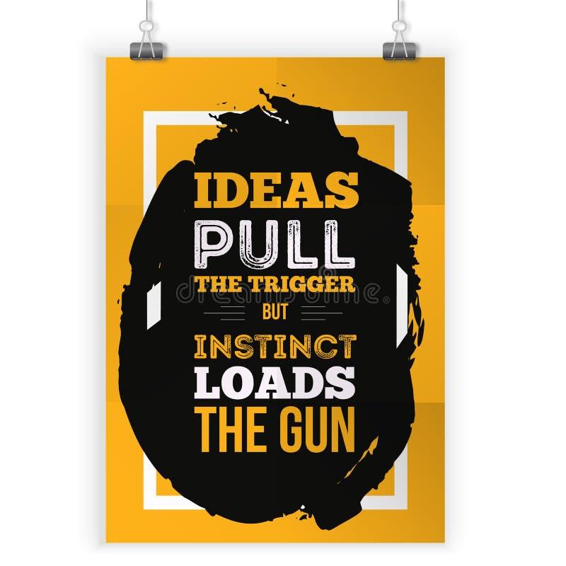 Citações criativas inspiradores da motivação sobre ideias Conceito de projeto da bandeira da tipografia do vetor no fundo do Grun ilustração stock