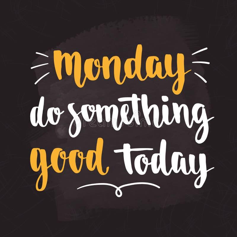 Citações da motivação dos dias da semana Segunda-feira imagens de stock royalty free