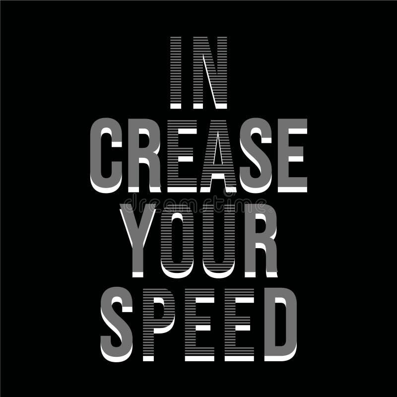 Citações de inspiração da motivação no vinco sua velocidade ilustração royalty free