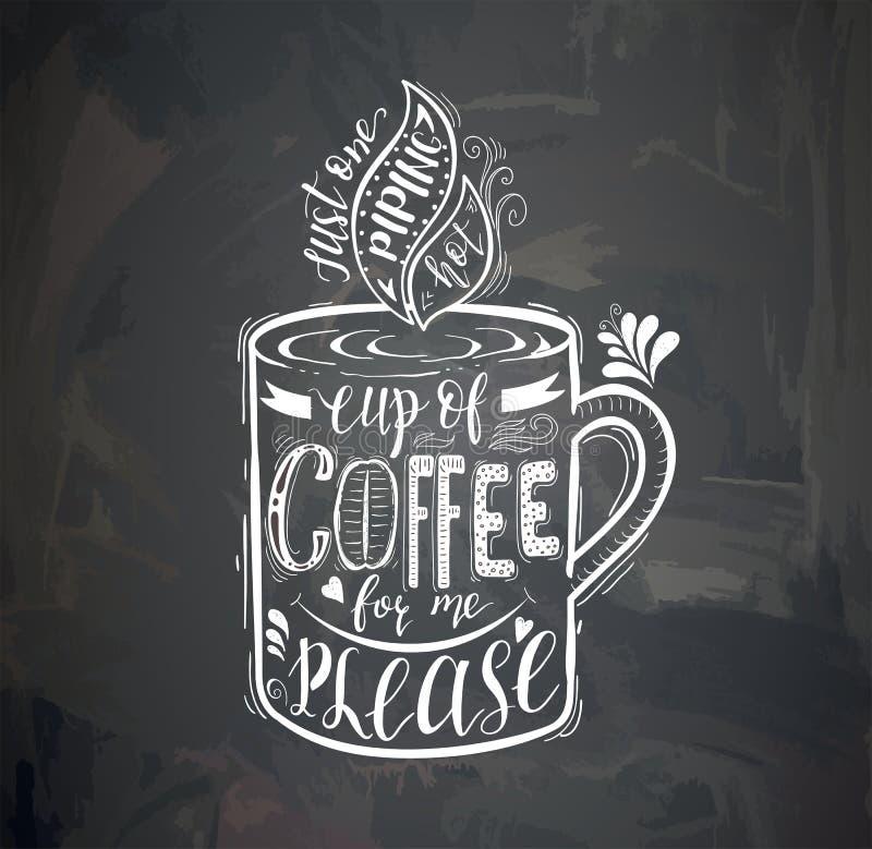 Citações do café com um copo na placa de giz Rotulação desenhado à mão do vetor ilustração stock