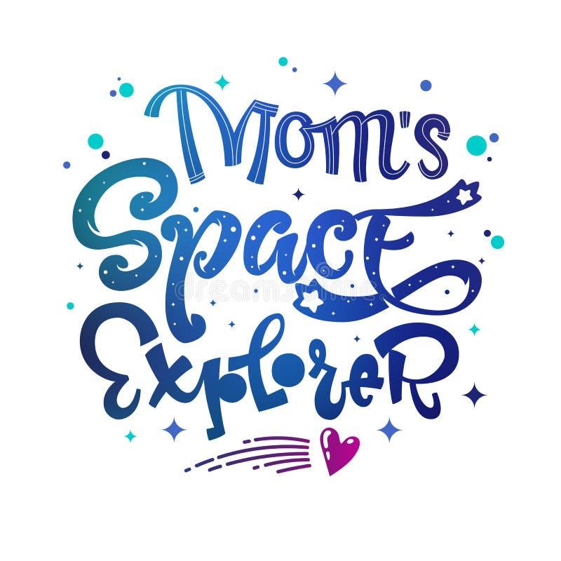 Citações do explorador de espaço da mamã Festa do bebê, mão do tema das crianças tirada rotulando a frase do logotipo ilustração royalty free