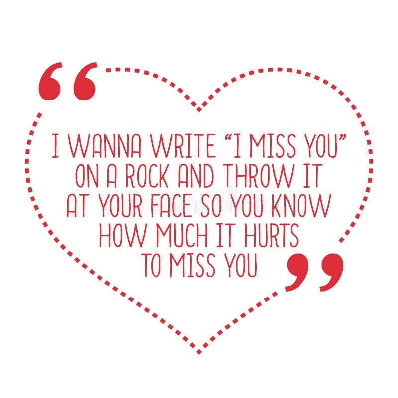 Citações engraçadas do amor Eu quero escrever ilustração stock