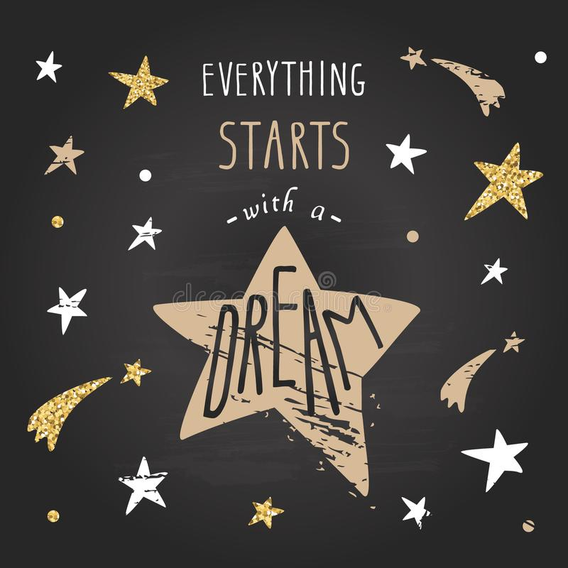 Citações escritas à mão inspiradas da rotulação Cada começos com um sonho ilustração stock