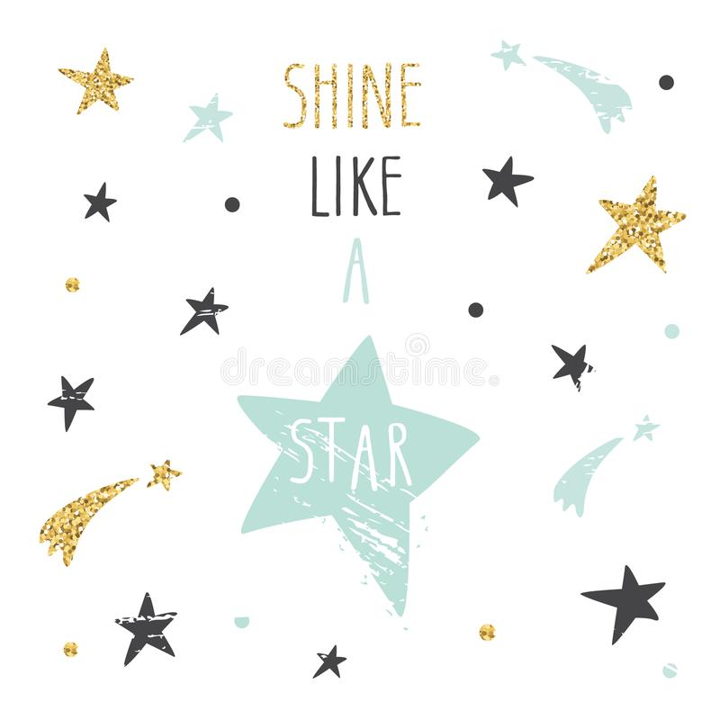 Citações escritas à mão inspiradas e inspiradores Brilho como uma estrela A ilustração engraçada bonito com brilho, pode ser usad ilustração stock