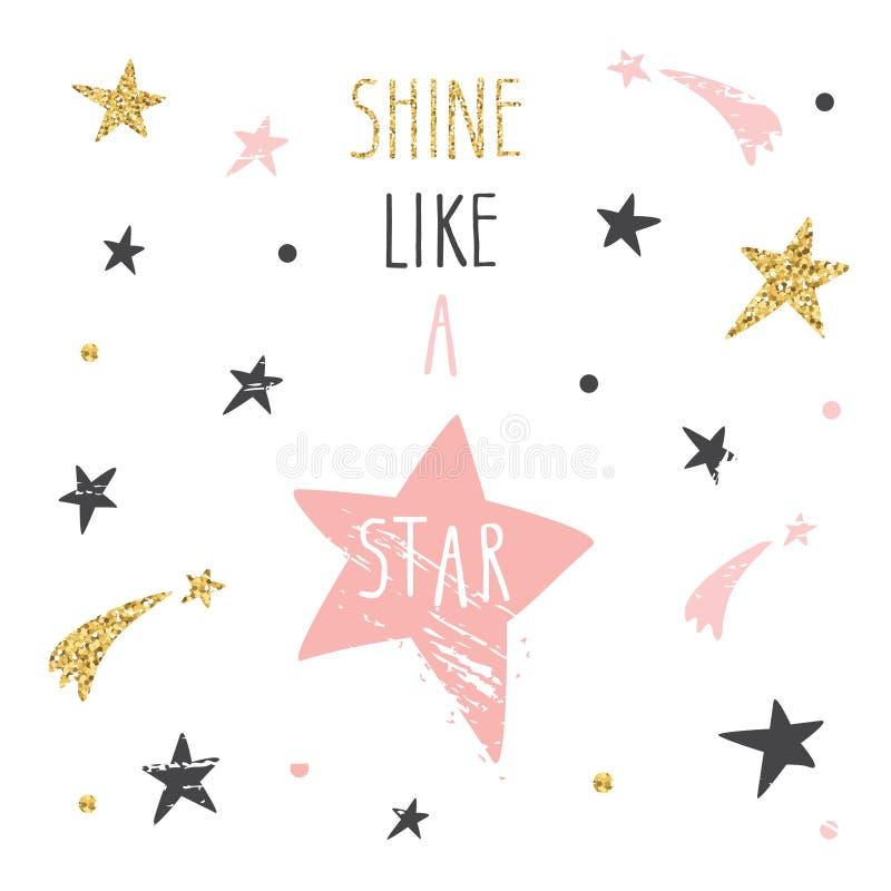Citações escritas à mão inspiradas e inspiradores Brilho como uma estrela Ilustração engraçada bonito com brilho, rosa pastel e s ilustração royalty free