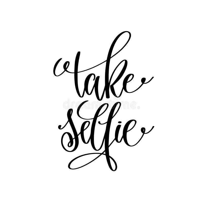 Citações escritas à mão preto e branco da rotulação do selfie da tomada ilustração stock