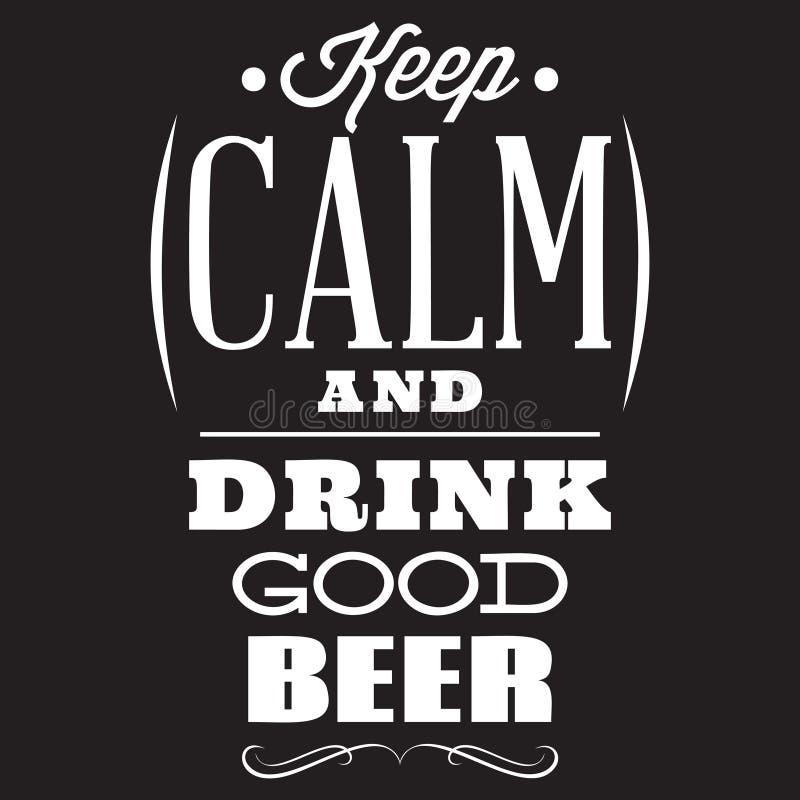 Citações estilizados do vetor no assunto da cerveja Texto branco em um fundo preto mantenha a calma e beba a boa cerveja ilustração do vetor