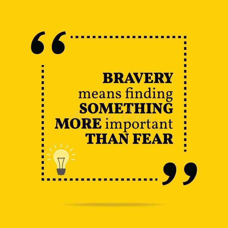 Citações inspiradores inspiradas Meios da bravura que encontram o somethin ilustração stock