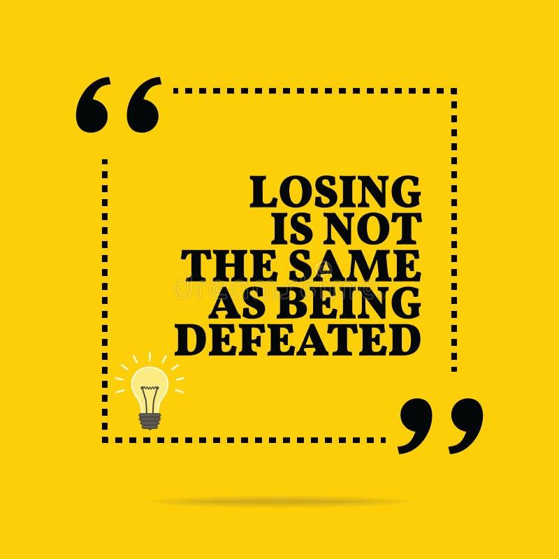 Citações inspiradores inspiradas Perder não é a mesma que o bein ilustração do vetor
