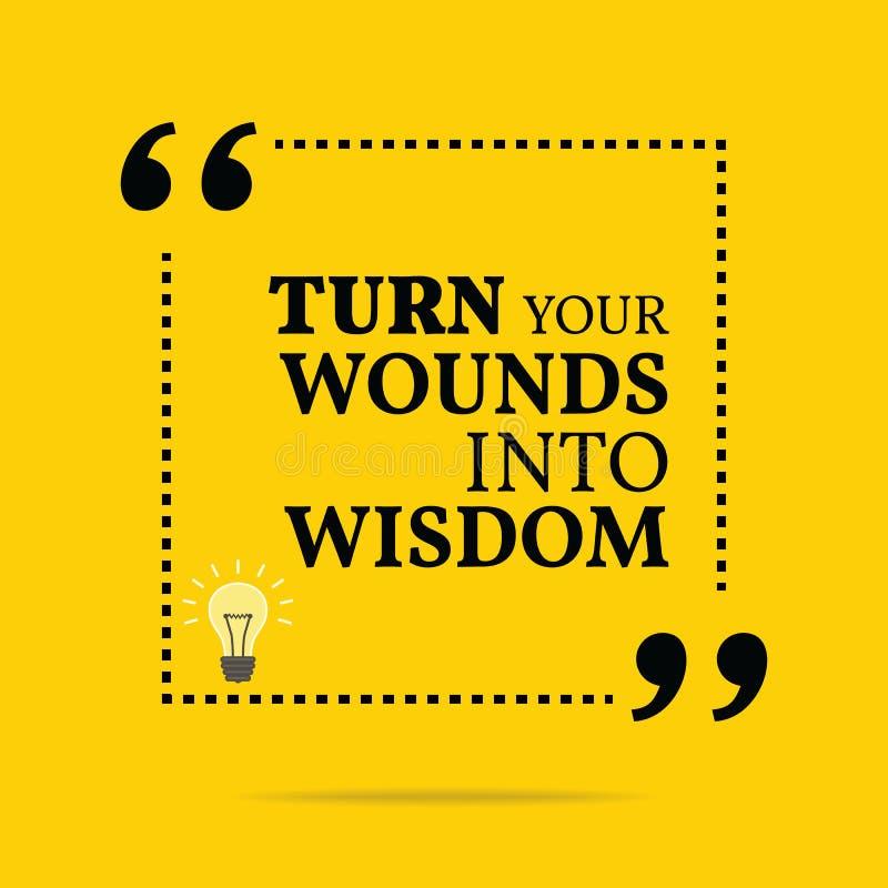 Citações inspiradores inspiradas Transforme suas feridas na sabedoria ilustração royalty free