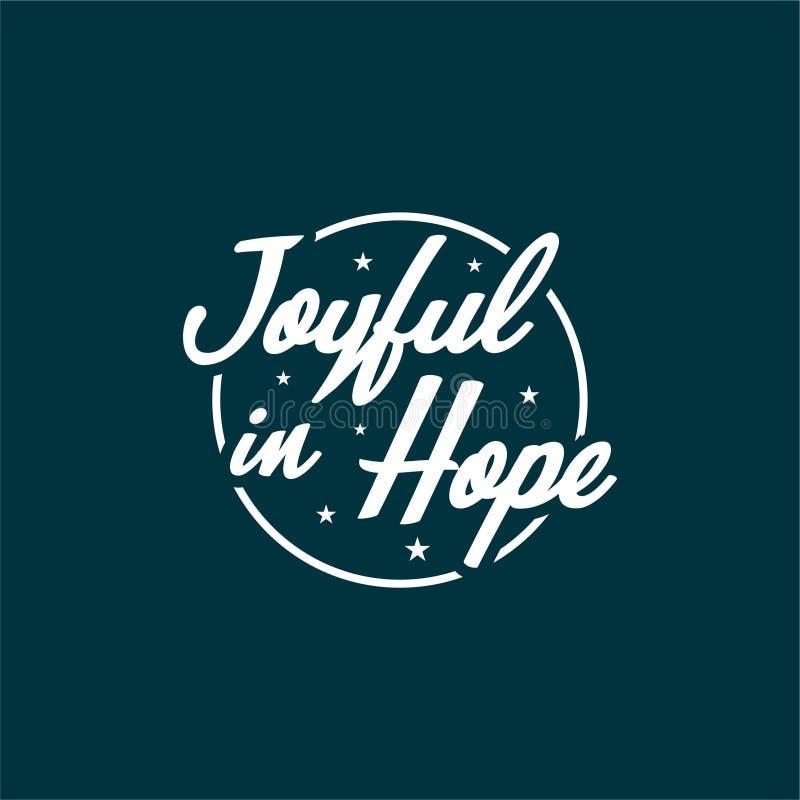 Citações sobre a vida que inspira e motiva com rotulação da tipografia Alegre na esperança ilustração royalty free