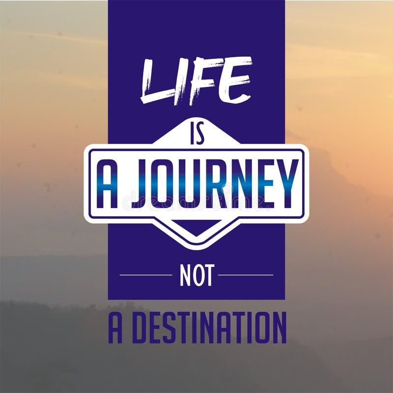 Cita??es inspiradas A vida é uma viagem, não um destino ilustração stock