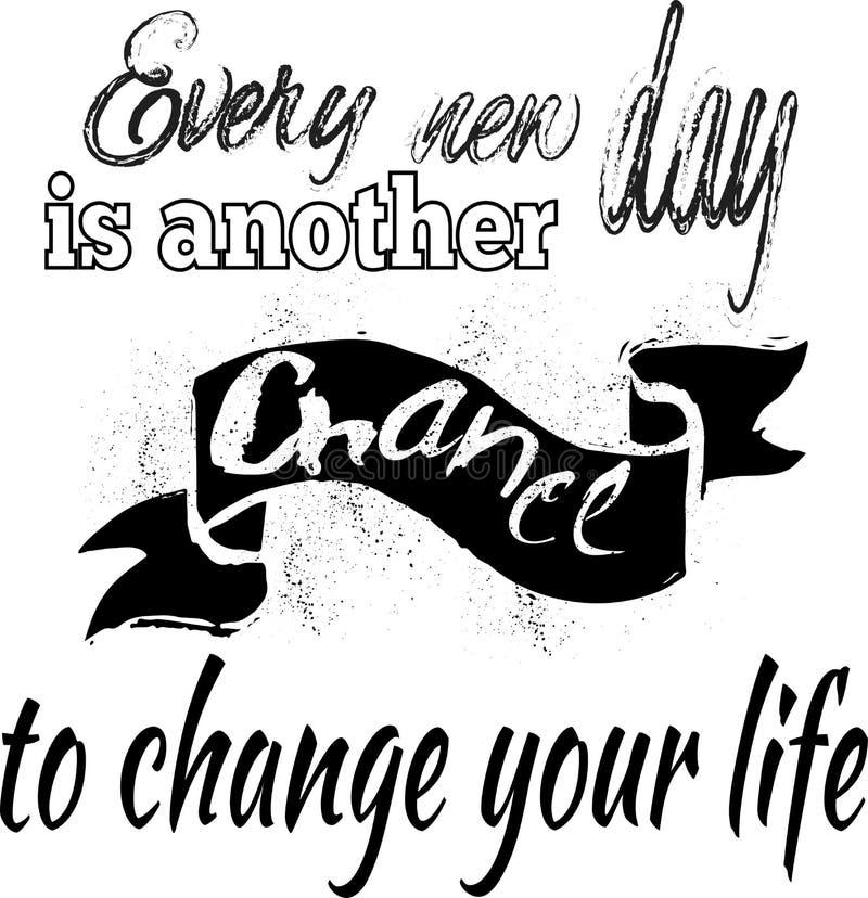 Cita inspirada Cada nuevo día es otra oportunidad de cambiar stock de ilustración