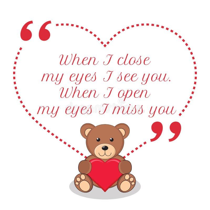 Cita inspirada del amor Cuando me cierro los ojos yo véale Cuando I stock de ilustración
