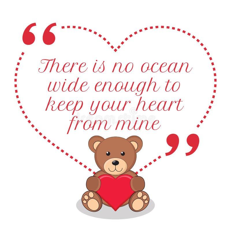 Cita inspirada del amor No hay océano de par en par bastante a guardar ilustración del vector