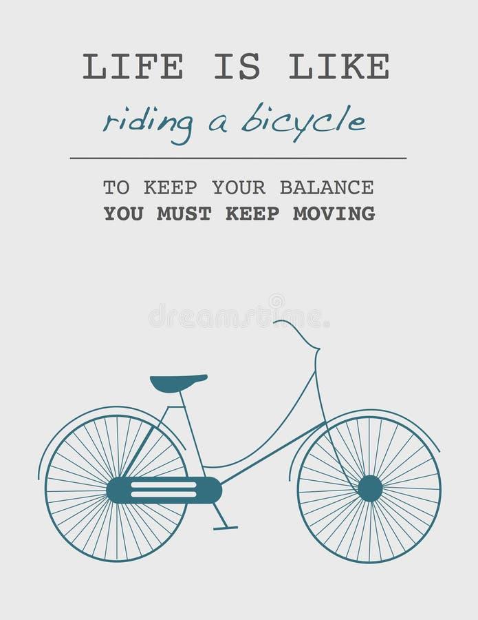 Cita: La vida es como montar una bicicleta Para mantener su equilibrio, usted debe guardar el moverse ilustración del vector