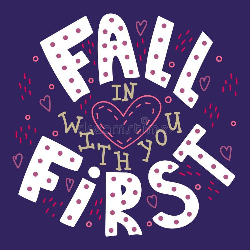Cita a mano ilustrada - caída en amor con usted primero libre illustration