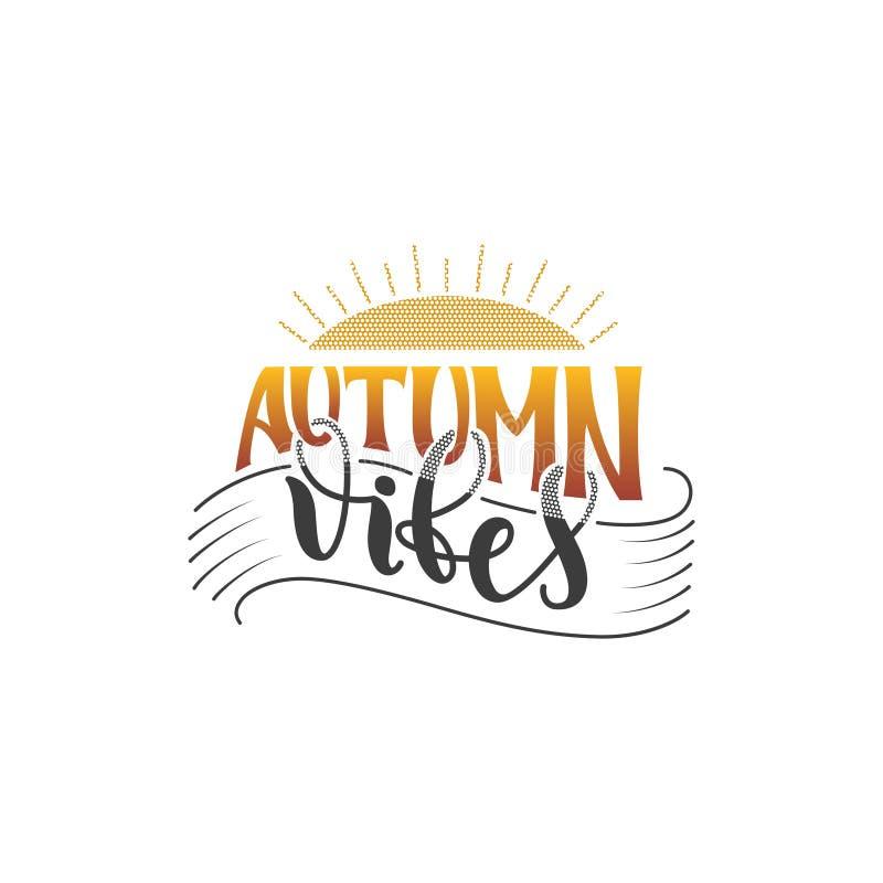 Citation d'affiche de lettrage de main d'Autumn Vibes Lettrage tiré par la main de vecteur dans des couleurs de jaune gris et ora illustration libre de droits