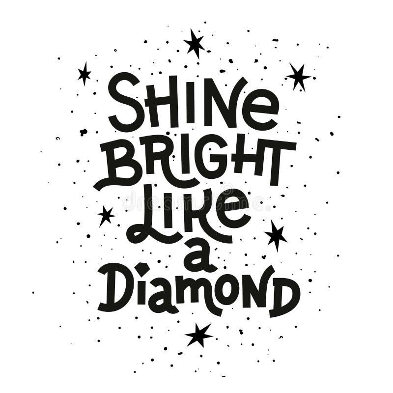 Citation d'inspiration Brillez lumineux comme un diamant marquant avec des lettres l'affiche inspirée illustration stock