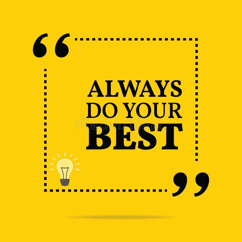 Citation de motivation inspirée Faites toujours votre meilleur illustration stock