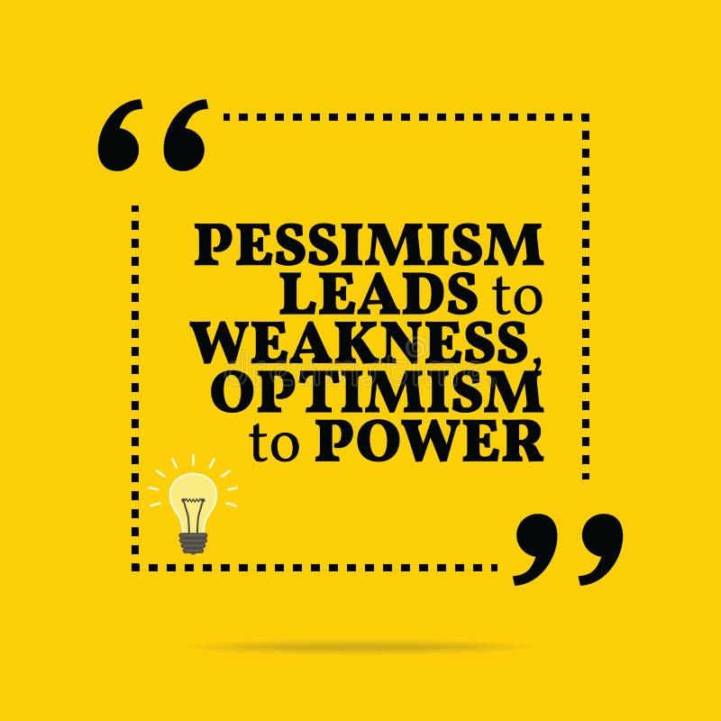 Citation de motivation inspirée Le pessimisme mène à la faiblesse, o illustration libre de droits