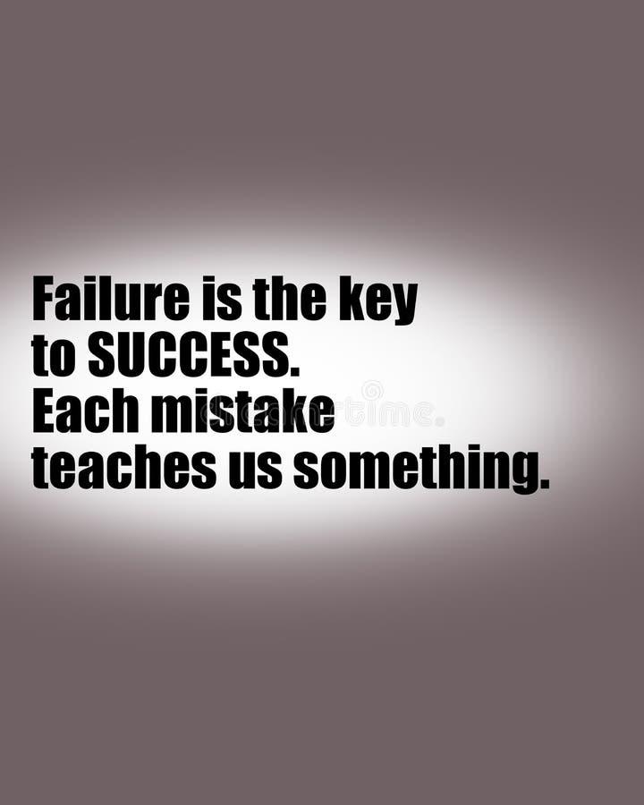Citation de motivation inspirée, sagesse de la vie - l'échec est la clé au succès illustration libre de droits