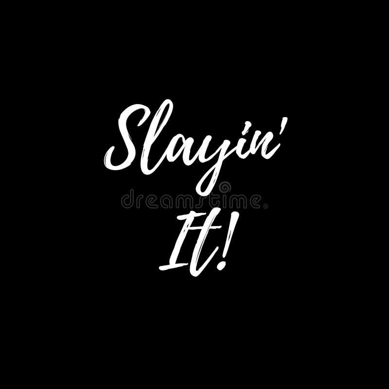 Citation inspirée : ` de Slayin il ! illustration de vecteur