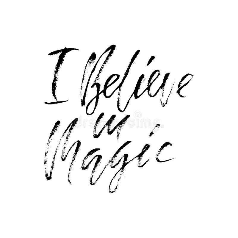Citation inspirée en lettres de main Je crois à la magie Bannière typographique Affiche de calligraphie Moderne séchez le lettrag illustration de vecteur