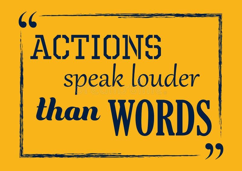 Citation inspir?e de motivation Les actions parlent plus fort que des mots Affiche de vecteur photographie stock libre de droits
