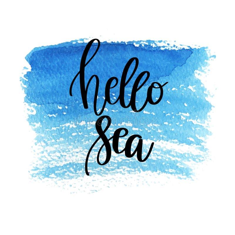 Citation tirée par la main de lettrage - bonjour mer L'affiche de vacances d'été avec le texte, l'eau éclabousse et pêche sur le  illustration libre de droits