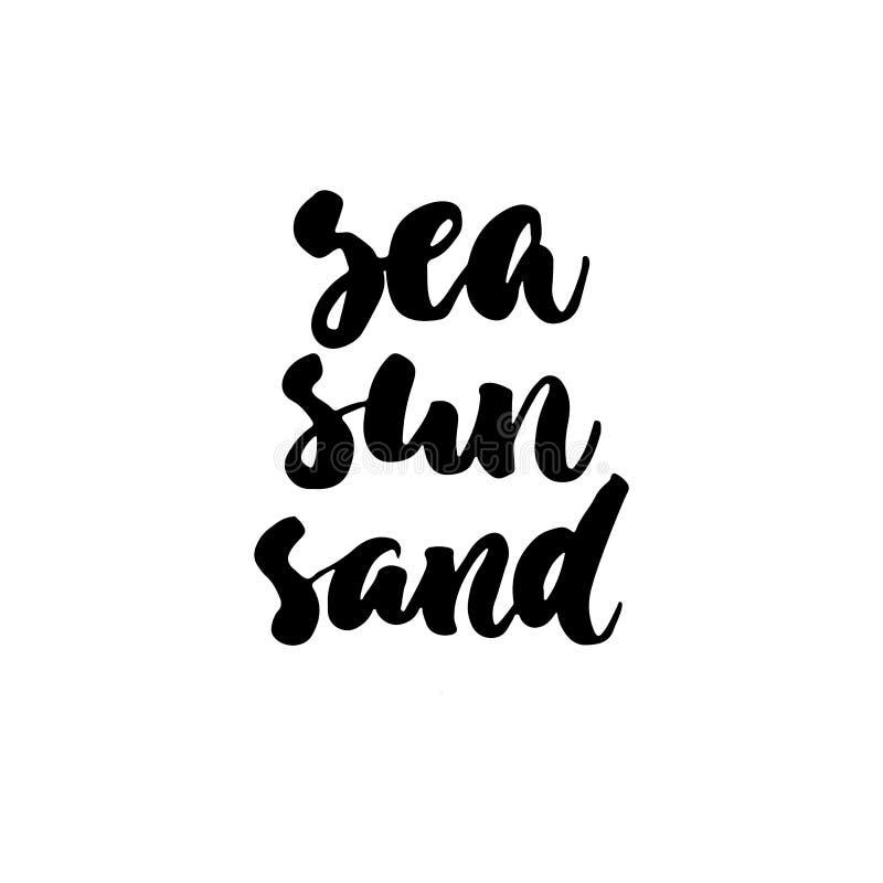 Citation tirée par la main de lettrage de sable de Sun de mer sur le fond blanc Inscription d'encre de brosse d'amusement pour de illustration de vecteur