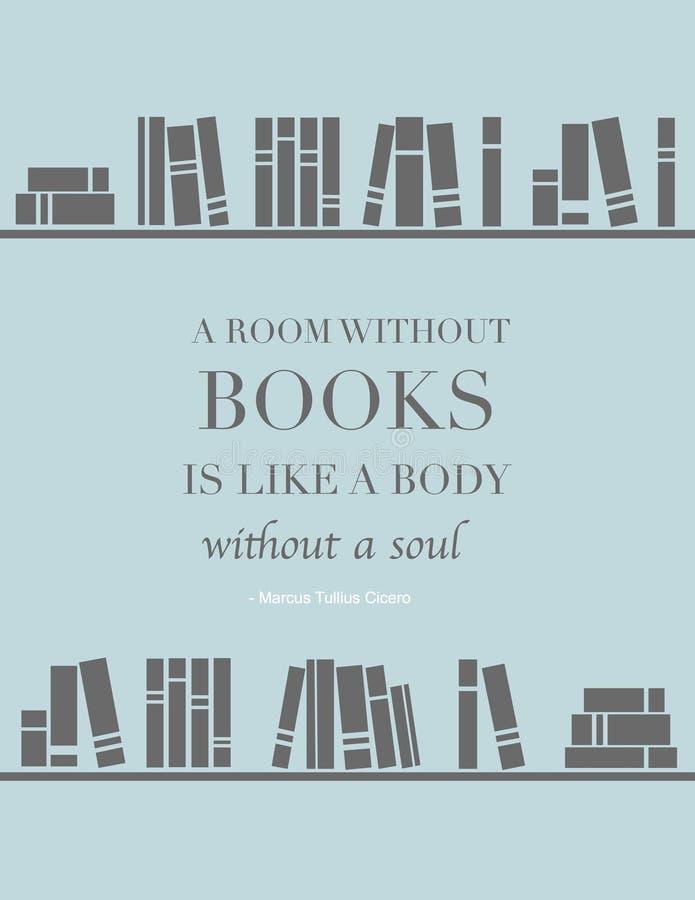 Citationstecken: Ett rum utan böcker är som en kropp utan en anda vektor illustrationer