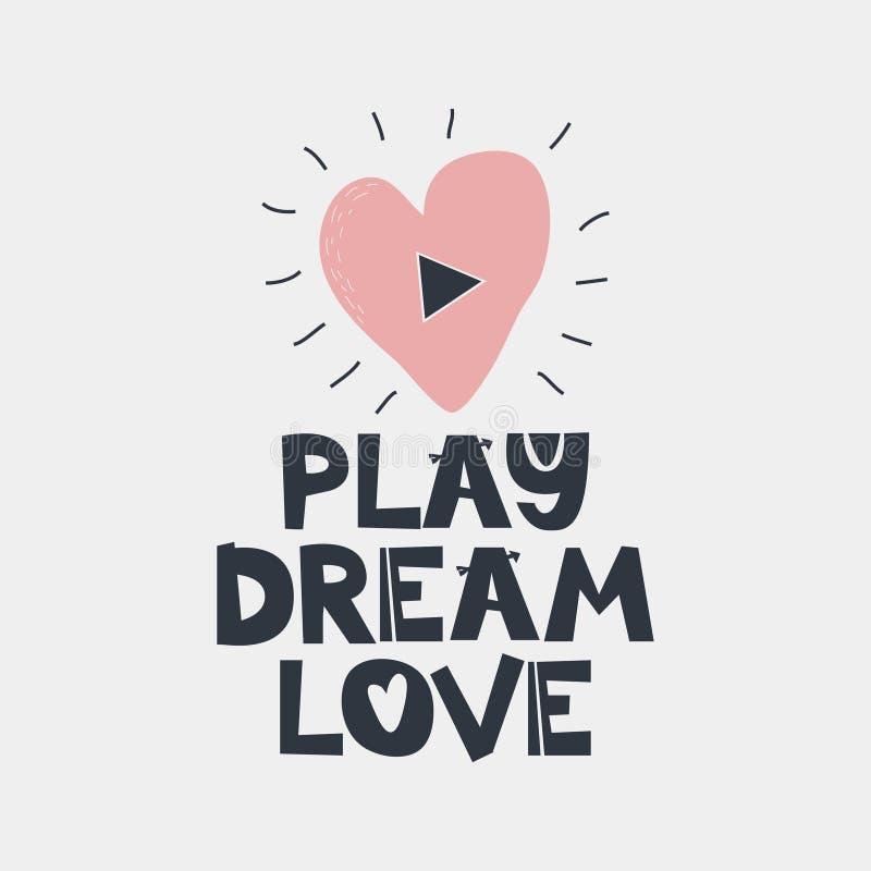 Citazione di sogno di amore del gioco illustrazione vettoriale
