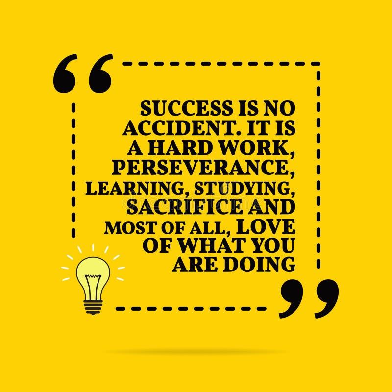 Citazione motivazionale ispiratrice Il successo non è incidente È un duro lavoro, una perseveranza, un apprendimento, uno studio, illustrazione di stock