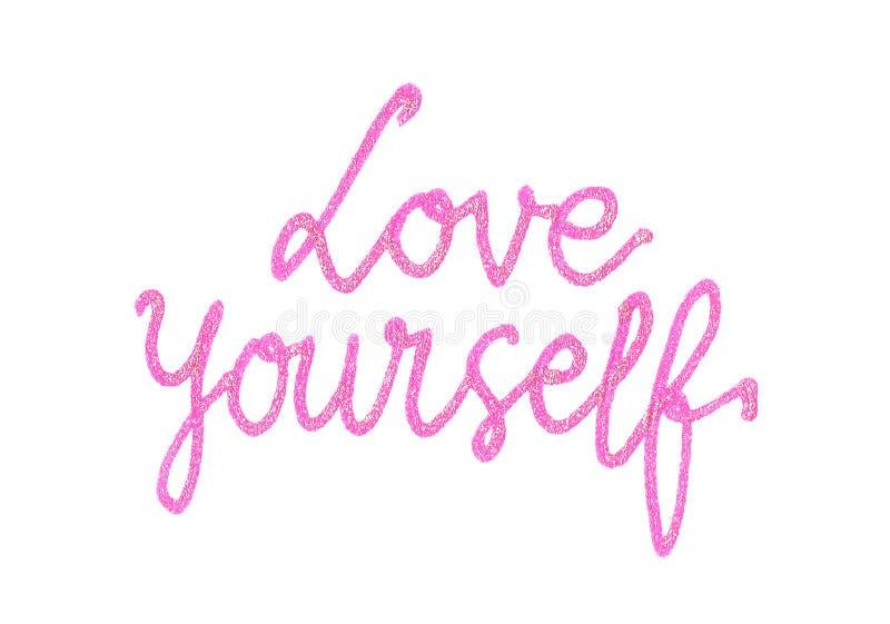 Citazione motivazionale molto impotant del ` di amore voi stessi del `, iscrizione della mano nel rosa con le scintille royalty illustrazione gratis