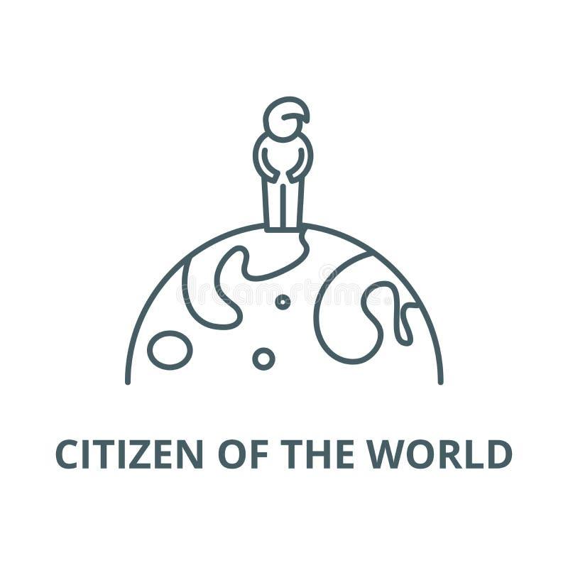 Ciudadano de la línea icono, vector del mundo Ciudadano de la muestra del esquema del mundo, símbolo del concepto, ejemplo plan stock de ilustración