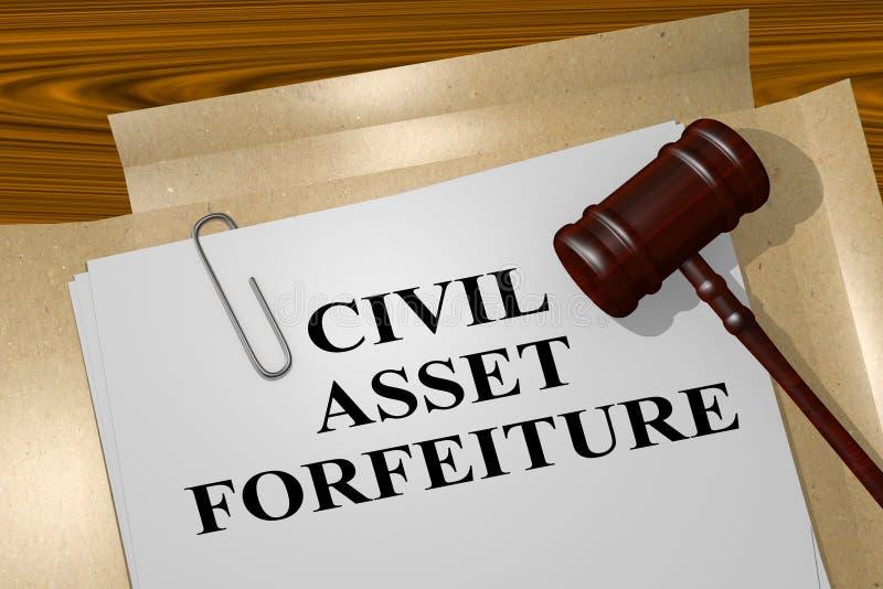 Civil Asset Forfeiture concept. 3D illustration of CIVIL ASSET FORFEITURE title on legal document stock illustration