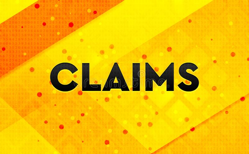 Claims abstract digital banner yellow background. Claims isolated on abstract digital banner yellow background stock illustration