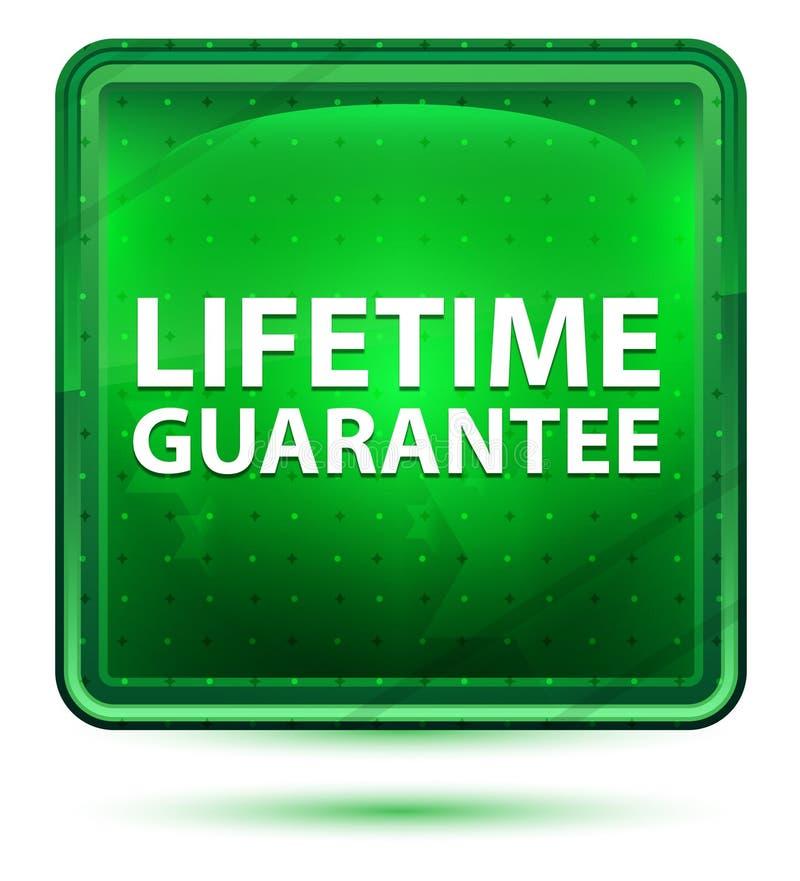 Claro de néon da garantia da vida - botão quadrado verde ilustração royalty free